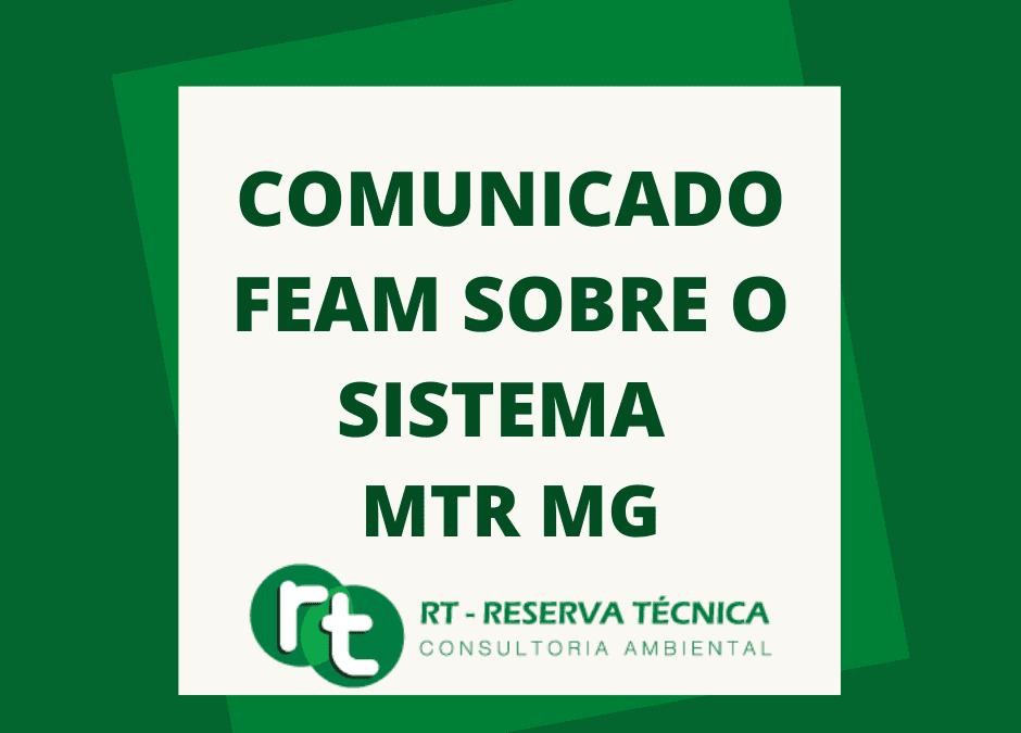 COMUNICADO FEAM SOBRE O SISTEMA MTR MG