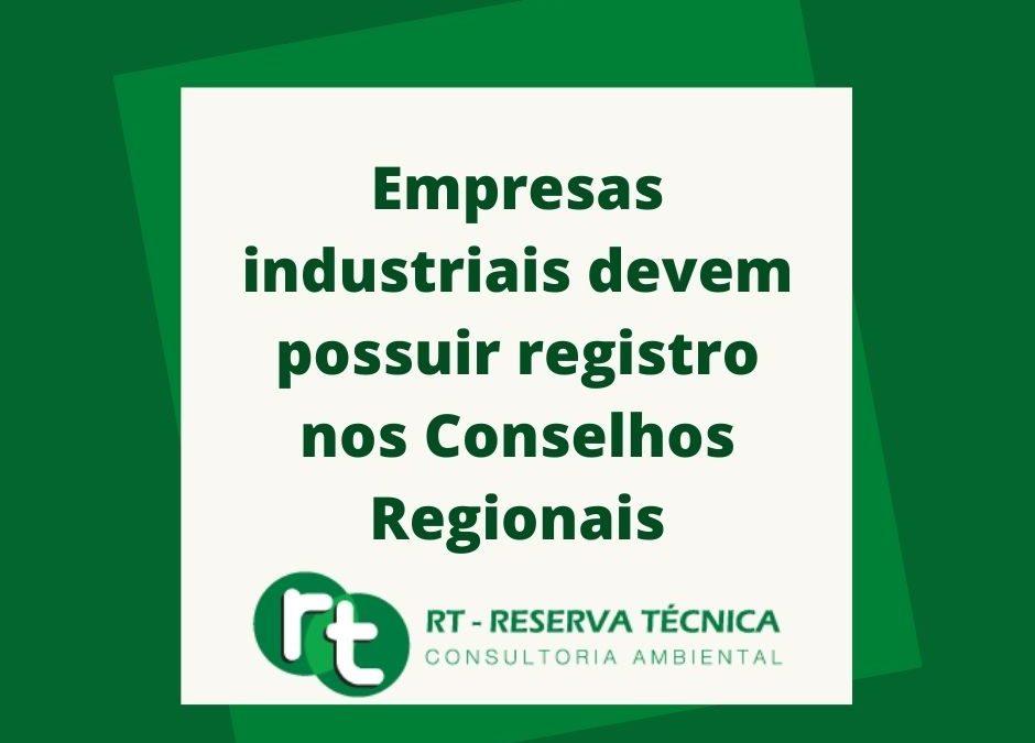 Empresas industriais devem possuir registro nos Conselhos Regionais