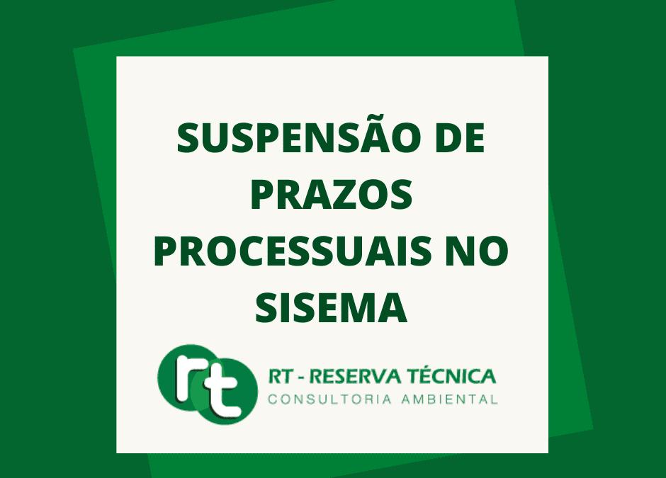 Suspensão de prazos processuais no Sisema