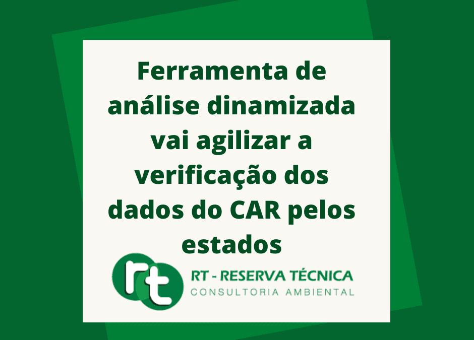 Ferramenta de análise dinamizada vai agilizar a verificação dos dados do CAR pelos estados