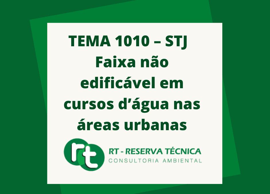 TEMA 1010 – STJ – Faixa não edificável em cursos d'água nas áreas urbanas
