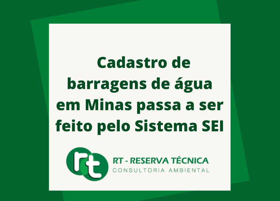 Cadastro de barragens de água em Minas passa a ser feito pelo Sistema SEI