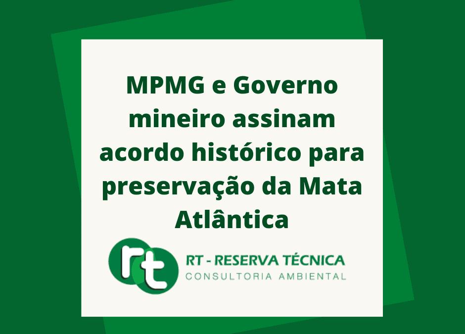 MPMG e Governo mineiro assinam acordo histórico para preservação da Mata Atlântica